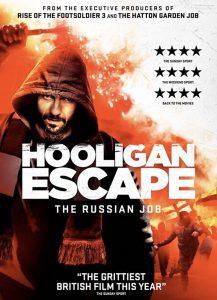دانلود زیرنویس فارسی فیلم Hooligan Escape The Russian Job 2018