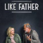 دانلود زیرنویس فارسی فیلم Like Father 2018