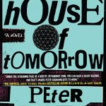 دانلود زیرنویس فارسی فیلم The House of Tomorrow 2017